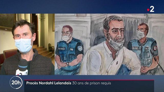 Procès de Nordahl Lelandais : une peine de 30 ans de réclusion criminelle requise contre l'accusé