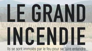 En France, depuis 2011, tous les 15 jours, une personne s'immole par le feu sur la place publique. Le Grand Incendie raconte ces contestations dans une interface unique à deux voix. (  FRANCETV INFO )