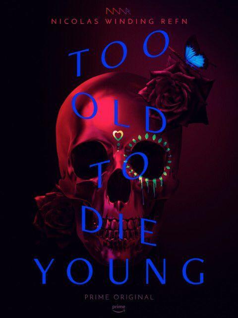 """L'affiche de """"Too old to die young"""", le nouveau projet de Nicolas Winding Refn. (Amazon Prime Video)"""