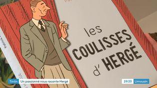 """""""Les coulisses d'Hergé"""" de Patrick Mérand (Ed. de l'Harmattan) (France 3 Limousin)"""