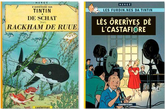 """""""Le trésor de Rackham Le Rouge"""" en argot bruxellois et """"Les bijoux de la Castafiore"""" en wallon  (Casterman)"""