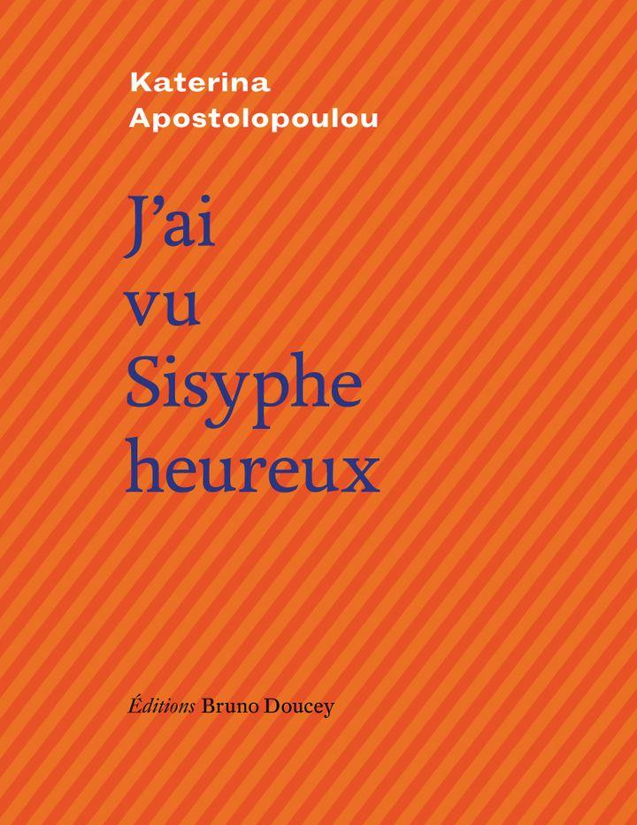 Pépite Fiction Ados : J'ai vu Sisyphe heureux, Katerina Apostolopoulou, Éditions Bruno Doucey (Éditions Bruno Doucey)