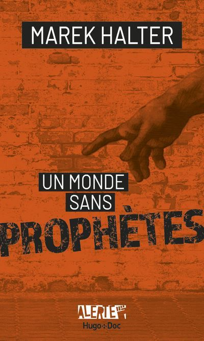 Un monde sans prophètes aux éditions Broché (Editions Broché)