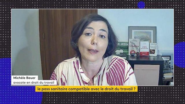Pass sanitaire : avocate en droit du travail, Michèle Bauer analyse la mise en place de cette mesure