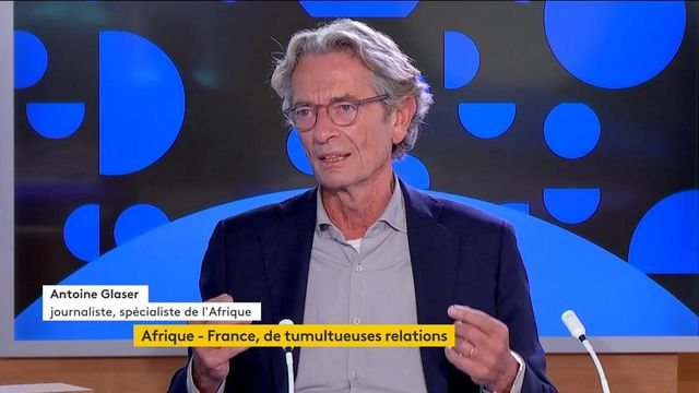 """""""L'Afrique pèse énormément dans la diplomatie d'influence de la France"""", estime le spécialiste Antoine Glaser"""