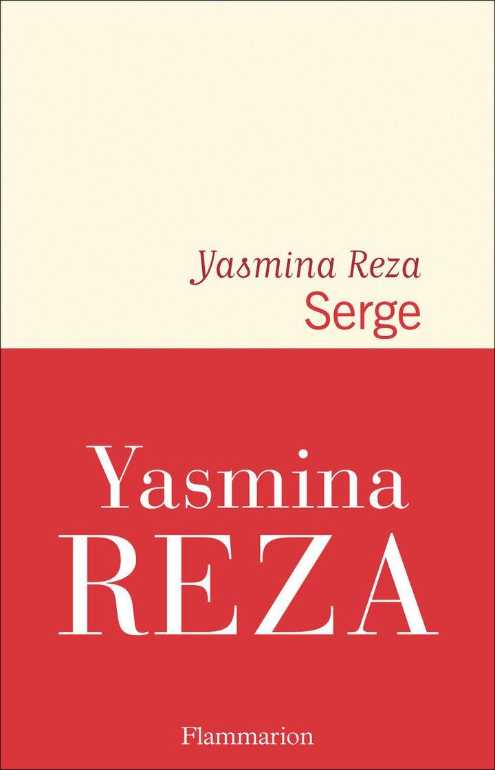"Couverture de ""Serge"", de Yasmina Reza, 2021 (FLAMMARION)"