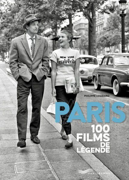 """Paris - Cent films de légende"" : 1re de couverture  (Parigramme)"
