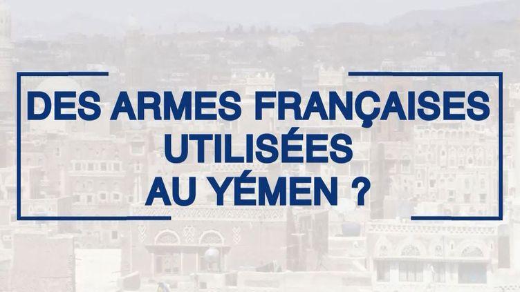 Yémen : l'ombre de l'armement français. Une enquête de franceinfo (illustration). (RADIO FRANCE)