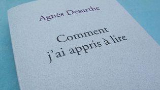 """""""Comment j'ai appris à lire"""" Agnès Desarthe (Stock)  (Laurence Houot / Culturebox)"""