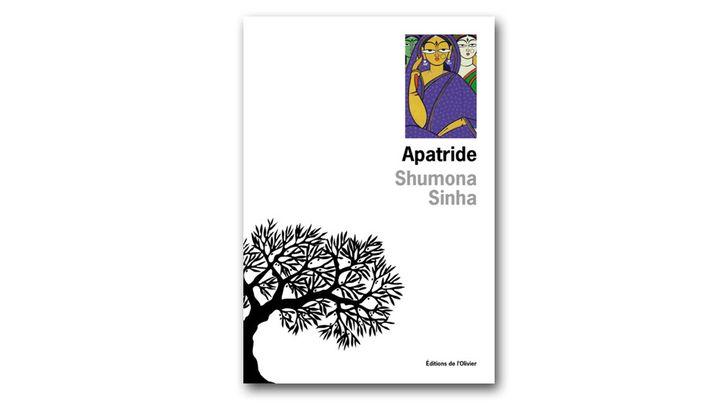 "Couverture de ""Apatride"" Shumona Sinha (L'Olivier)"