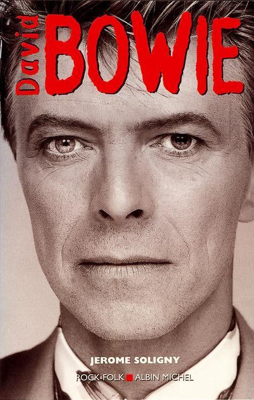 Biographie de David Bowie par Jérôme Soligny parue en 2000