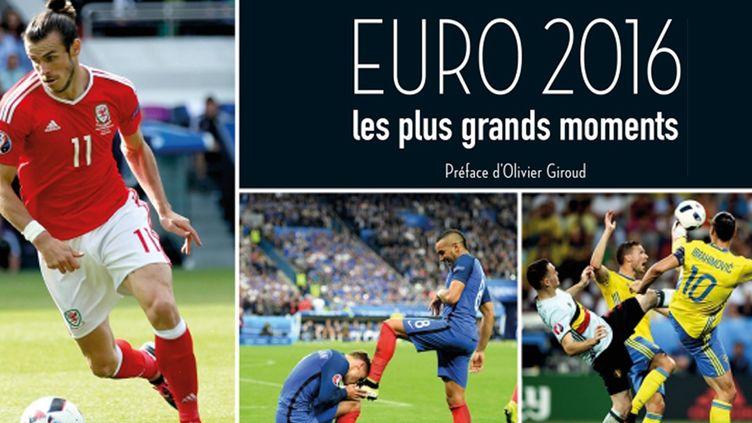 Les plus grands moments de l'Euro 2016