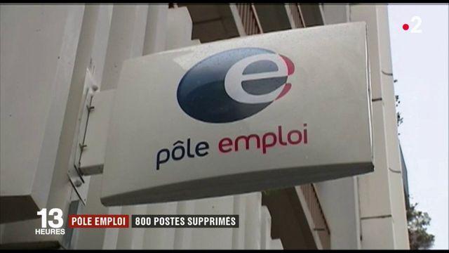 Pôle emploi : 800 postes supprimés