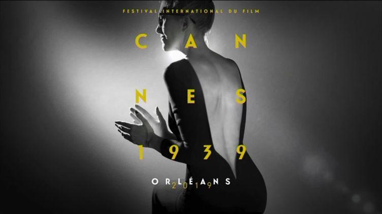 L'affiche de Cannes 1939 - Orléans 2019 (Hugues Nicolas - France 3 Centre-Val de Loire)