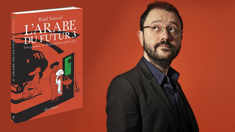 "Riad Sattouf publie ""L'Arabe du futur 3""  (Olivier Marty / Allary Editions)"