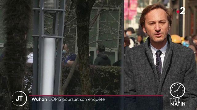 Wuhan : l'OMS poursuit son enquête