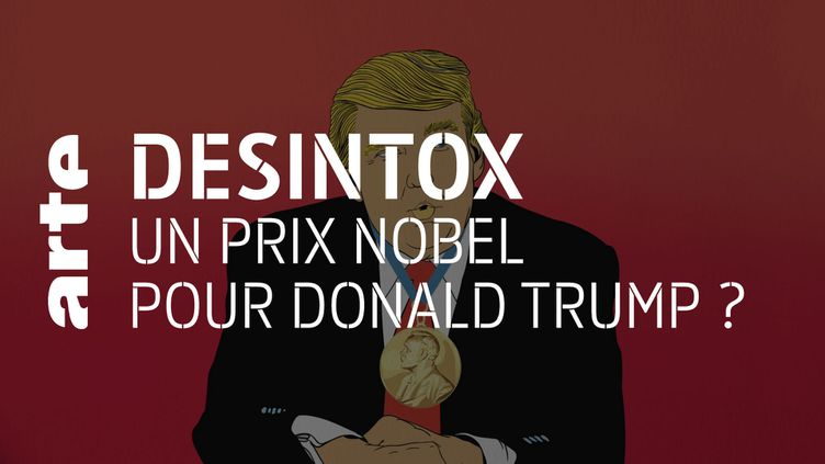 Désintox. Non, Donald Trump n'aura pas le prix Nobel de la paix en 2021 (ARTE/2P2L)