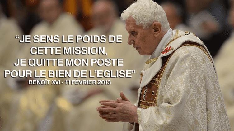Le pape Benoît XVI a annoncé le 11 février 2013 qu'il démissionnerait le 28 février (montage francetv info). (ANDREAS SOLARO / AFP)