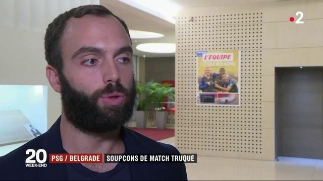 Football : des soupçons de truquage autour du match Belgrade-PSG