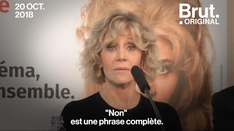 """VIDEO. """"Non est une phrase complète"""" : le message fort de Jane Fonda adressé aux femmes (BRUT)"""