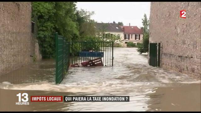 Impôts locaux : qui va devoir payer la taxe inondation ?