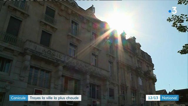 Canicule : Troyes, ville la plus chaude de France