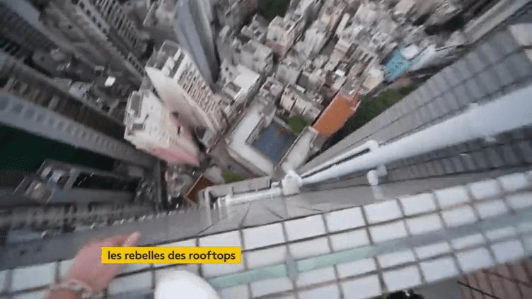 Les rebelles des rooftops de Hong Kong (FRANCEINFO)
