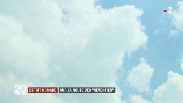 """Esprit nomade : sur la route des """"Seventies"""""""