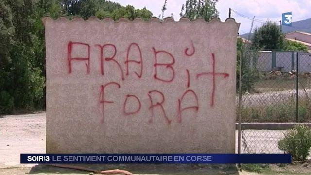 La Corse confrontée à la montée de relents xénophobes