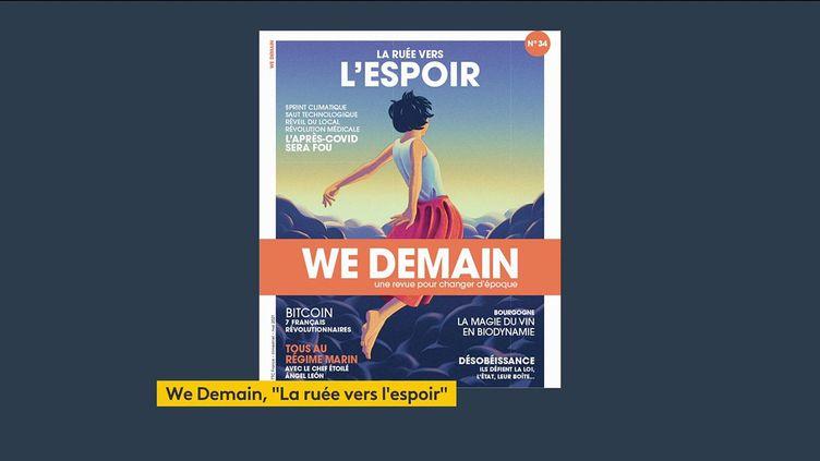 """Le nouveau numéro du magazine """"We Demain"""" (FRANCEINFO)"""