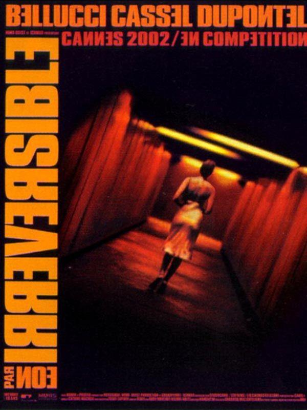 """L'affiche du film """"Irréversible"""", de Gaspar Noé, avec Vincent Cassel, Monica Bellucci et AlbertDupontel. (Copyright Mars Distribution)"""