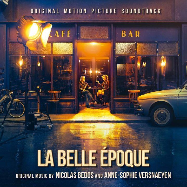 """Pochette de la bande originale du film """"La Belle Epoque"""" de Nicolas Bedos et Anne-Sophie Versnaeyen. (Milan)"""